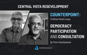 Central Vista Redevelopment-Bimal-Patel-Prem-Chandavarkar